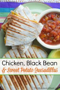Chicken, Black Bean & Sweet Potato Quesadillas