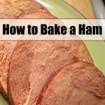 How To Bake A Ham