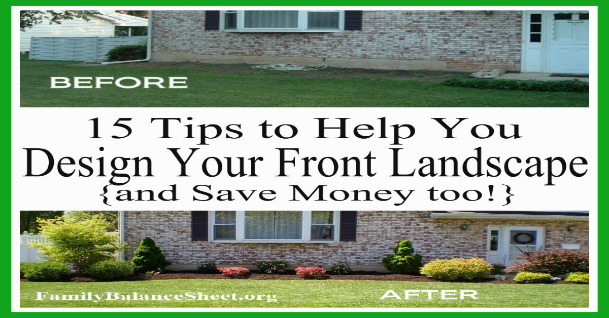 15 tips to help you design your front yard save money too for How to design my garden