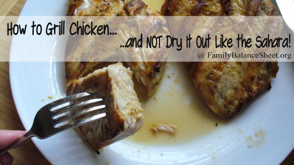 How to Grill Chicken and not dry it - master copy