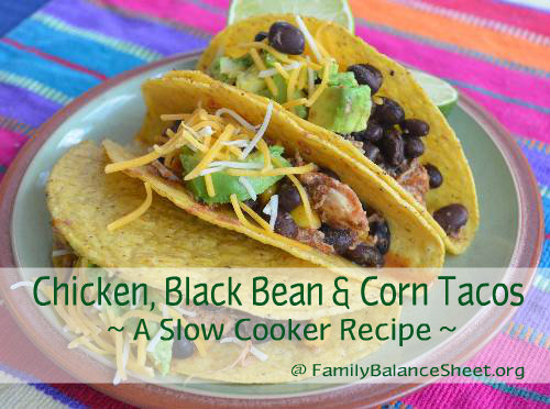 Chicken Black Bean & Corn Tacos Slow Cooker Recipe
