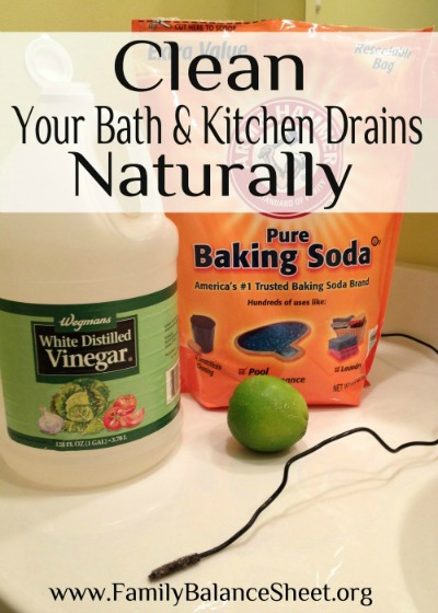 Clean Your Bath Kitchen Drains Naturally Family Balance Sheet