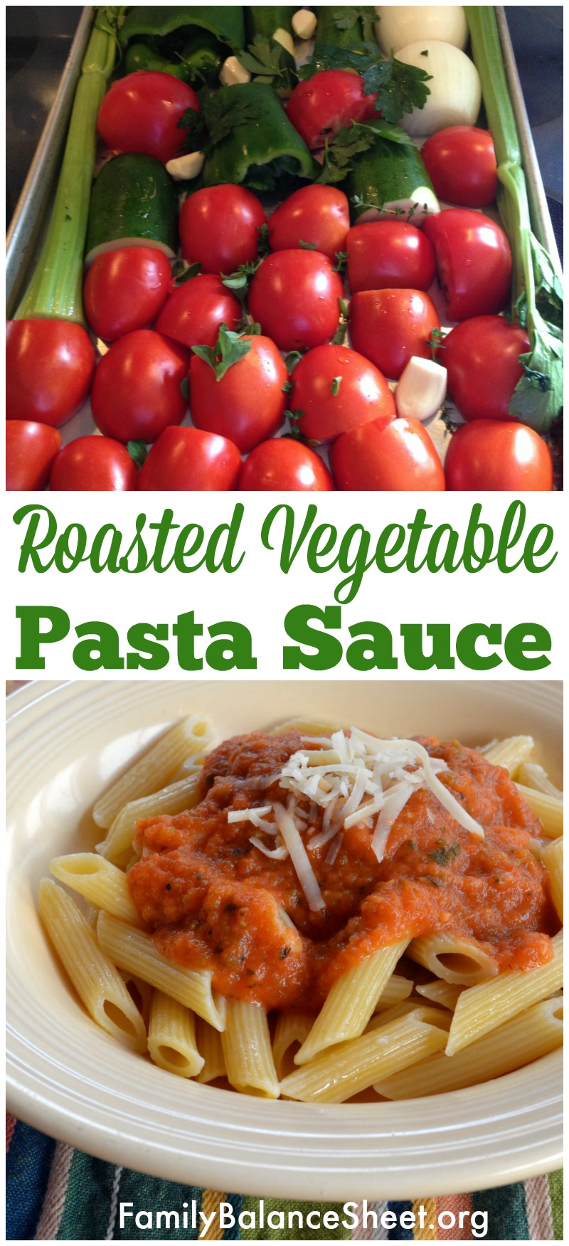 Roasted Vegetable Sauce for Pasta - Family Balance Sheet