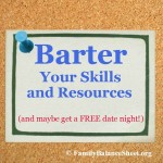 Barter Your Skills & Resources (and maybe get a FREE datenight!)