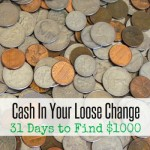 Cash In Your Loose Change | 31 Days to Find $1000
