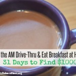 Skip the AM Drive-Thru & Eat Breakfast at Home | 31 Days to Find $1000