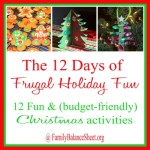 12 Frugal Holiday Fun Ideas