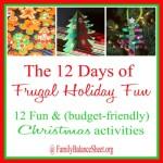 12 Frugal Holiday Fun Ideas