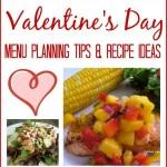 Valentine's Day Menu Planning Tips & Recipe Ideas