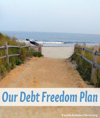 Our Debt Freedom Plan