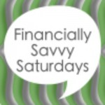 Financially Savvy Saturday