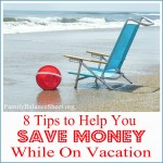 Enjoy Your Summer Vacation Without Breaking Your Budget