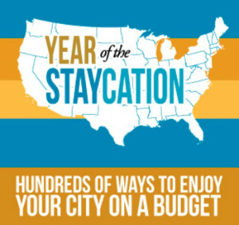 Staycation Ways to Enjoy Your City on a Budget 350