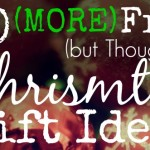 10 MORE Free (but Thoughtful) Christmas Gift Ideas