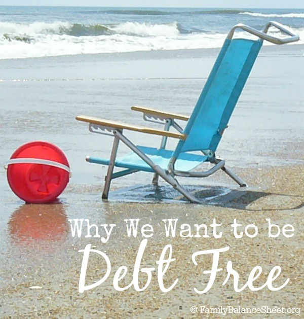 why we want to be debt free