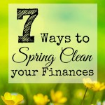 7 Ways to Spring Clean Your Finances