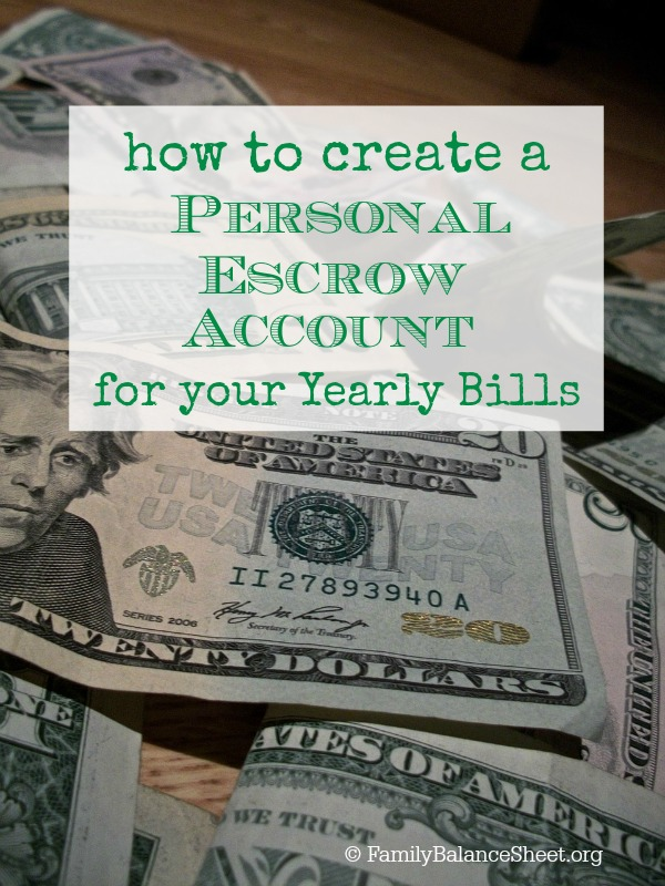 how to create a personal escrow account for your yearly bills