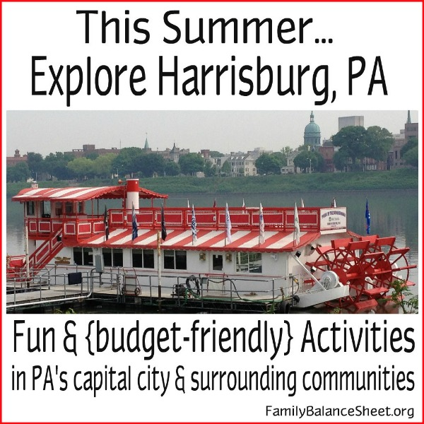 Explore Harrisburg PA & its surrounding communities on a budget.