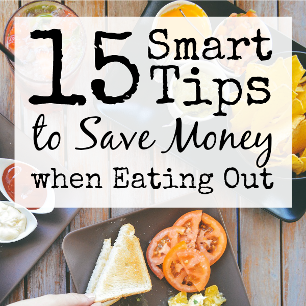 15 Smart Tips to Save Money when Eating Out sq