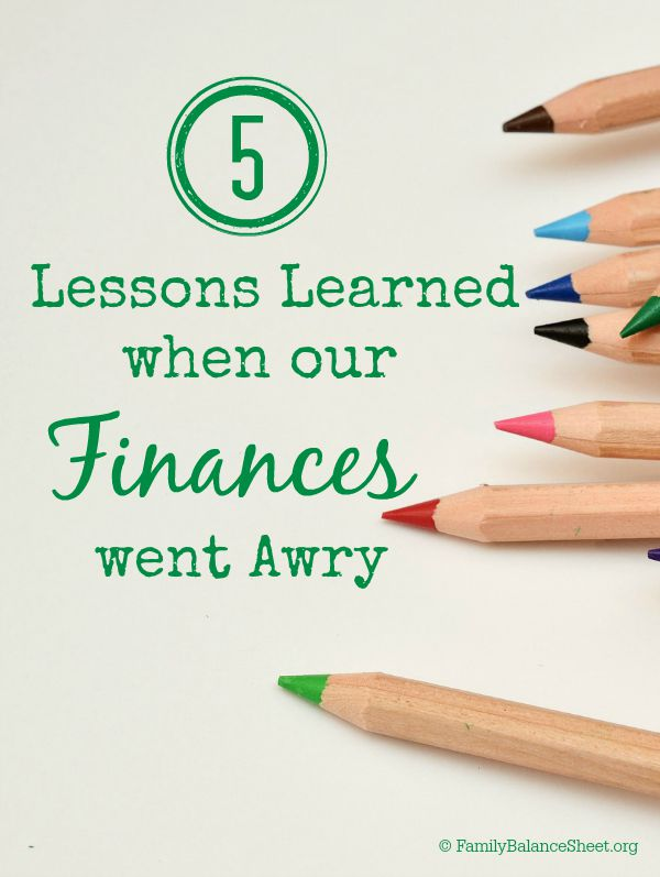 Lessons Learned when our finances went awry