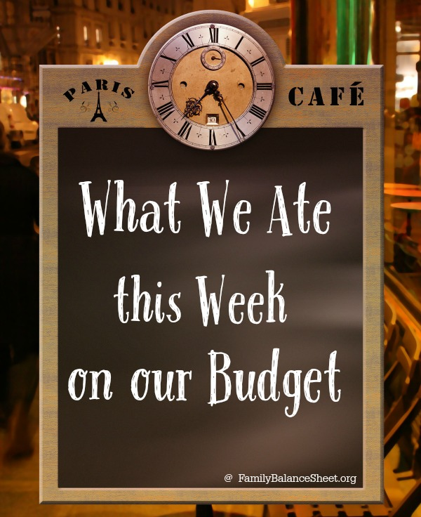What We Ate this Week on our Budget