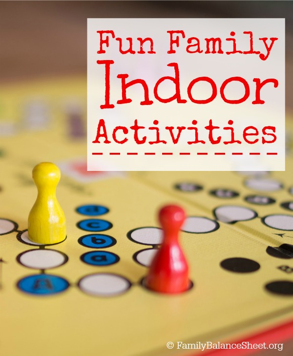 Fun Family Indoor Activities