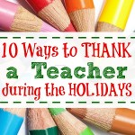 10 Ways to Thank a Teacher during the Holidays