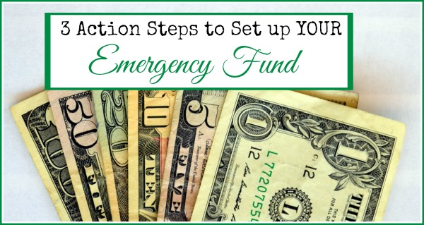 3 Action Steps to Set up Your Emergency Fund