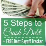 5 Steps to CRUSH Debt + FREE Debt Payoff Goal Tracker