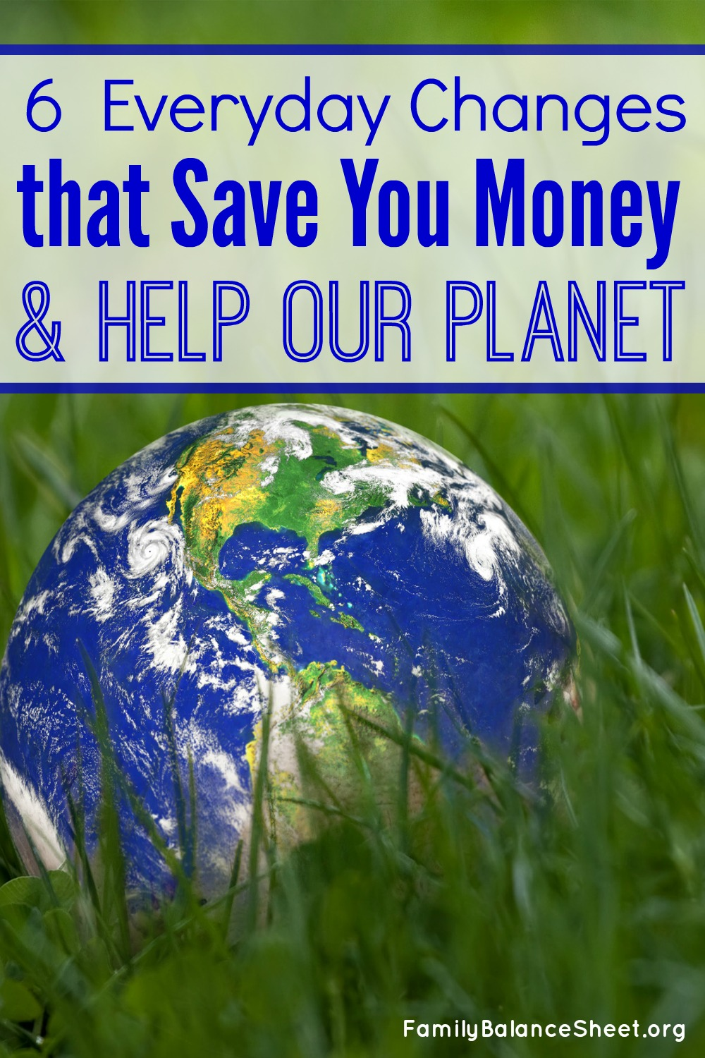 Everyday changes that save you money and help our planet master