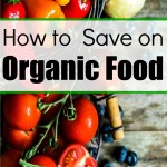 How to Save on Organic Food