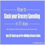 Day 20 of 31 Days to Slash your Grocery Spending: Stock up on holiday sales