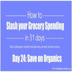 Day 24: How to Save on Organic Food