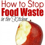 How to Stop Food Waste in the Kitchen