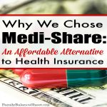 Why We Chose Medi-Share, an affordable solution to traditional health insurance