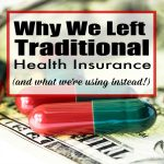 Why We Left Traditional Health Insurance