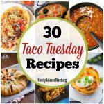 30 Taco Tuesday Recipes