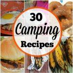 30 Camping Recipes