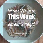 What We Ate this Week 07.14.18