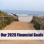 My 2020 Financial Goals & A Recap of 2019