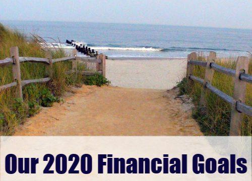 My 2020 Financial Goals & A Recap of 2019