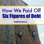 How We Paid off Six Figures of Debt