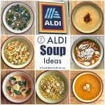 7 ALDI Soup Ideas